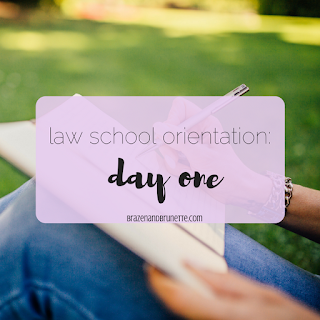 What To Expect At Law School Orientation | brazenandbrunette.com