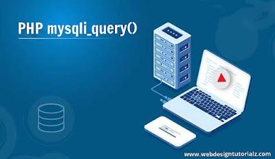 PHP mysqli_query() Function