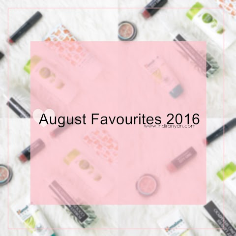 August 2016 Favourites