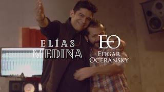 LETRA Cúrame Elías Medina ft Edgar Oceransky