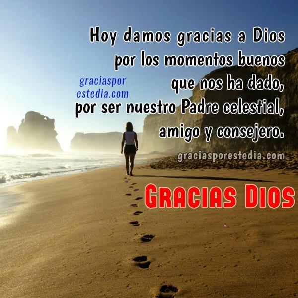Imágenes con frases y saludos de gracias a Dios por este día, mensajes cristianos, saludos para facebook por Mery Bracho
