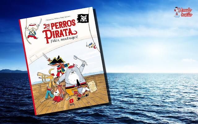 Los perros pirata, una lectura divertidísima