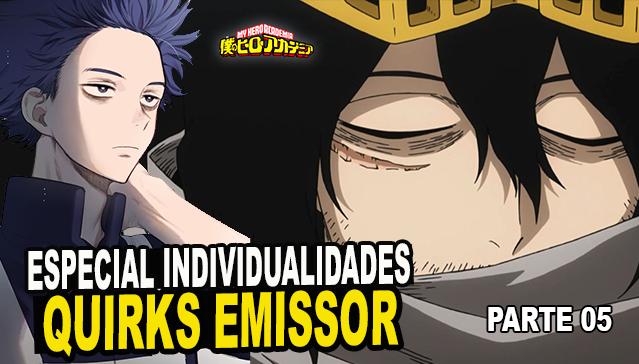 CLASSIFICAÇÃO DE QUIRK  - EMISSOR -  Epi.05 -  Especial Individualidades de Boku no Hero Academia