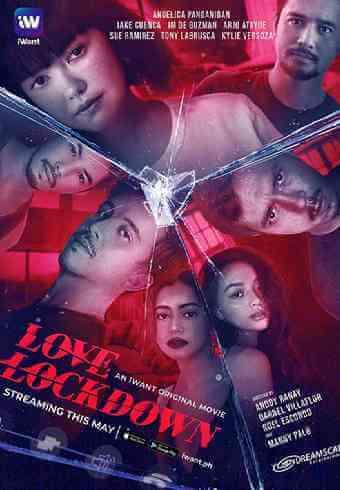 Download [18+] Love Lockdown (2020) Tagalog, Filipino Eng Sub 480p 376mb    720p 679mb