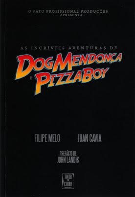 Dog Mendonça e Pizzaboy, de Filipe Melo e Juan Cavia