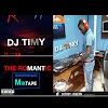 Mixtape : DJ Timy - The Romantic Experience Mixtape Vol1 1.