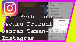 Cara Berbicara Secara Pribadi Dengan Teman-Teman Instagram  1