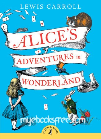 Alice's Adventures in Wonderland By Lewis Carroll Children Novel Pdf