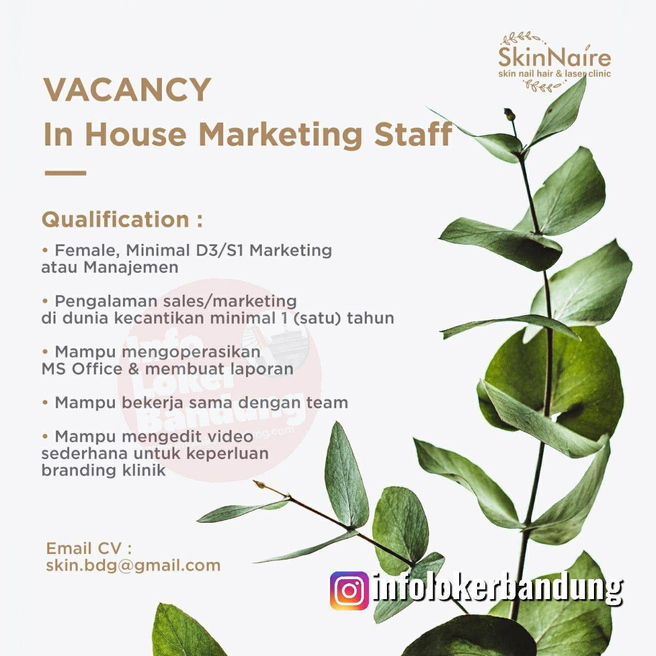 Lowongan Kerja In House Marketing Staff & Clinic General Manager Skin Naire Bandung November 2019