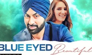 Blue Eyed Beautiful Lyrics| Bhavneet Singh |