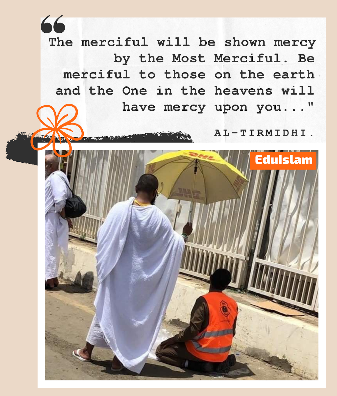 Hadith about showing Mercy, The Merciful will be shown mercy, EduIslam Image Gallery, Islamic Quote