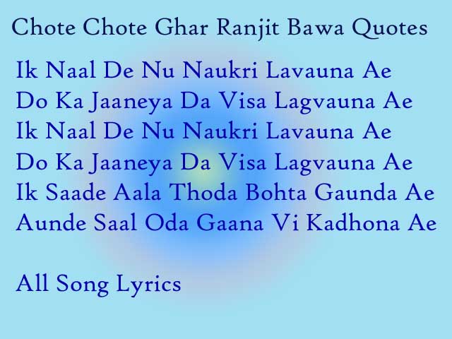 Chote Chote Ghar Song By Ranjit Bawa Lyrics
