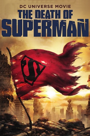 The Death of Superman (2018) English Download 480p 720p WEB-DL