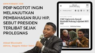 PDIP Ngotot Ingin Melanjutkan Pembahasan RUU HIP, Sebut Presiden Terlibat Sejak Prolegnas