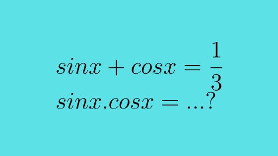 Sin X Cos X 1 3 Nilai Dari Sin X Cos X Matematika Sma