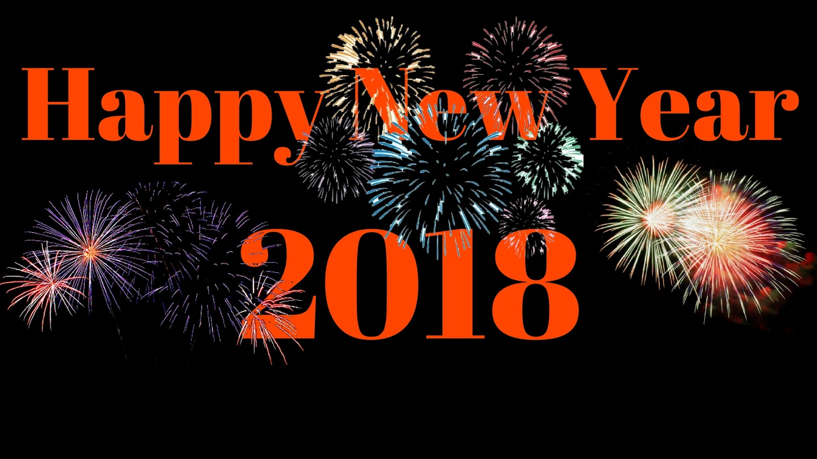 Happy New Year 2018 HD Wallpaper 4 With Fireworks Awesome Black Background And Orange Text