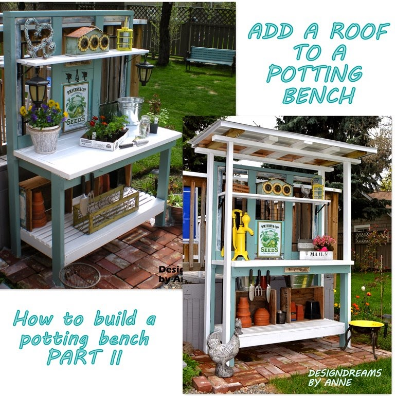 how to build a potting bench part ii add a roof