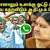 ADMK parties against sasikala and support jayalalitha | TAMIL NEWS