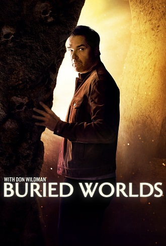 Buried Worlds with Don Wildman Season 1 Complete Download 480p All Episode