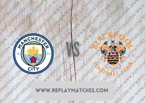 Manchester City vs Blackpool