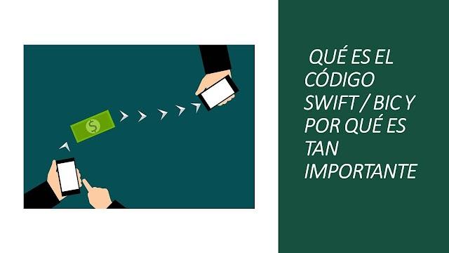 Qué es el código SWIFT o BIC y para que sirve