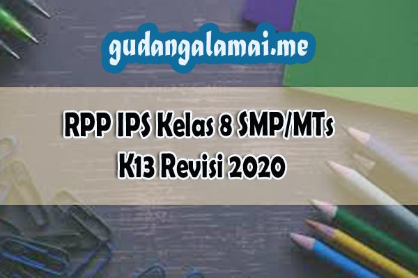 RPP IPS Kelas 8 SMP/MTs K13 Revisi 2020