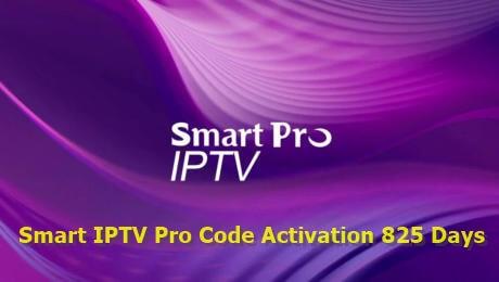 Smart IPTV Pro Code Activation 825 Days