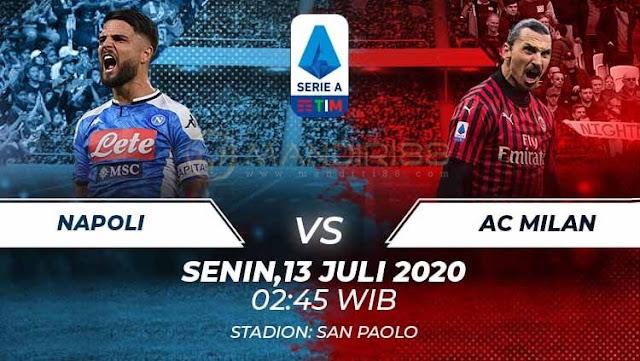 Prediksi Napoli Vs AC Milan, Senin 13 Juli 2020 Pukul 02.45 WIB @ RCTI