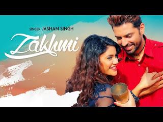 Zakhmi Video Song Download | Jashan Singh | Raj Kakra | Latest Punjabi Video Song 2018 | Punjabi Song Download