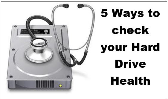 5 Ways to check your Hard Drive Health