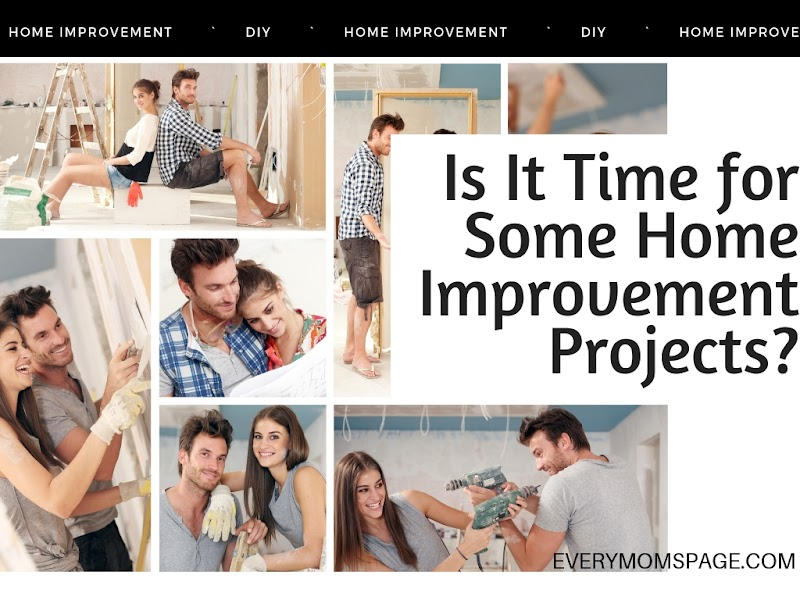 Is It Time for Some Home Improvement Projects?
