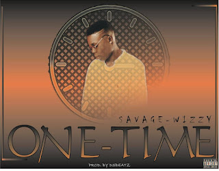 MUSIC: Savage-Wizzy - One-Time