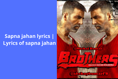 Sapna jahan lyrics
