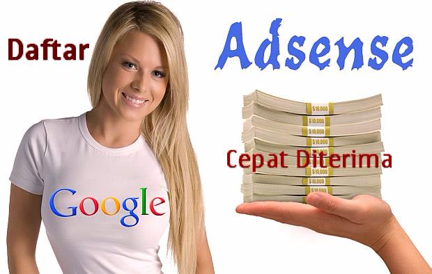 daftar adsense yang benar cepat diterima
