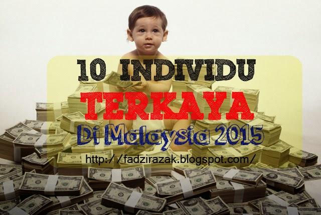 10 Individu Terkaya Di Malaysia 2015