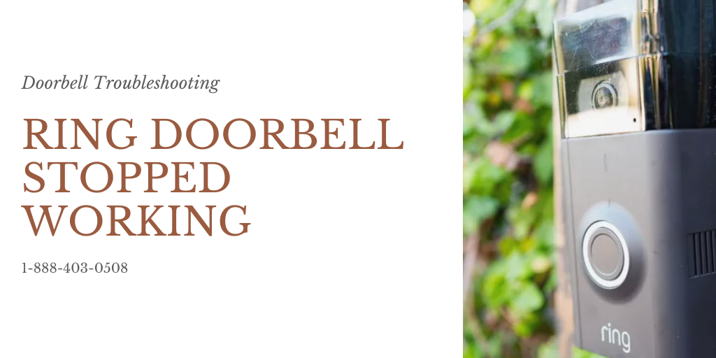 How To Fix: Ring Doorbell Stopped Working