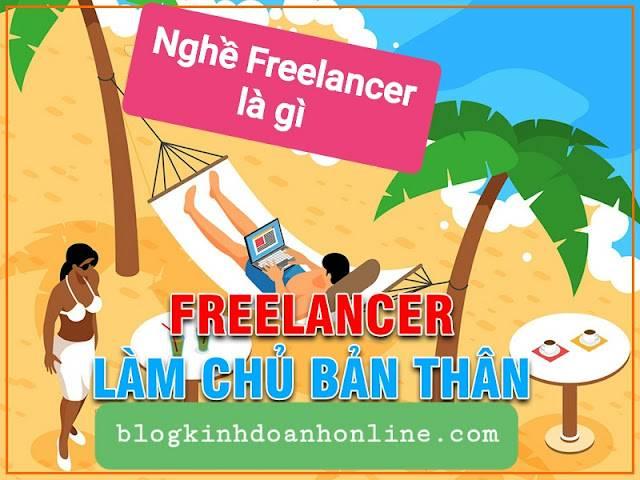 Nghề Freelancer là gì ? Kiếm tiền với nghề Freelancer