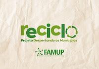 RECICLO: Famup lança projeto de coleta seletiva para 27 municípios segunda (17)