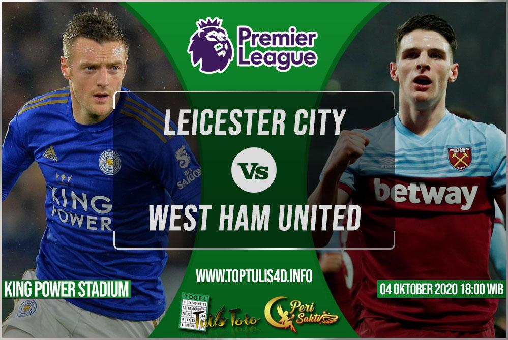 Prediksi Leicester City vs West Ham United 04 Oktober 2020