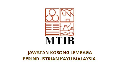 Jawatan Kosong Lembaga Perindustrian Kayu Malaysia 2019 MTIB