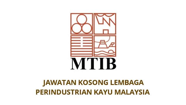 Jawatan Kosong Lembaga Perindustrian Kayu Malaysia 2021 MTIB