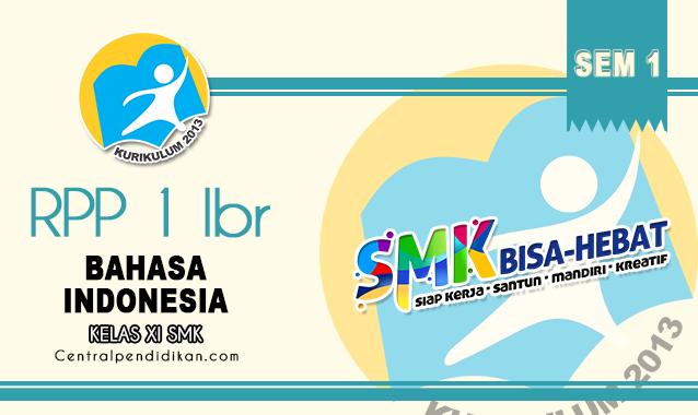 RPP 1 Lembar Bahasa Indonesia SMK/MAK Kelas XI Semester 1