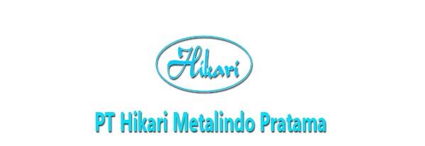 Lowongan PT Hikari Metalindo Pratama Cikarang