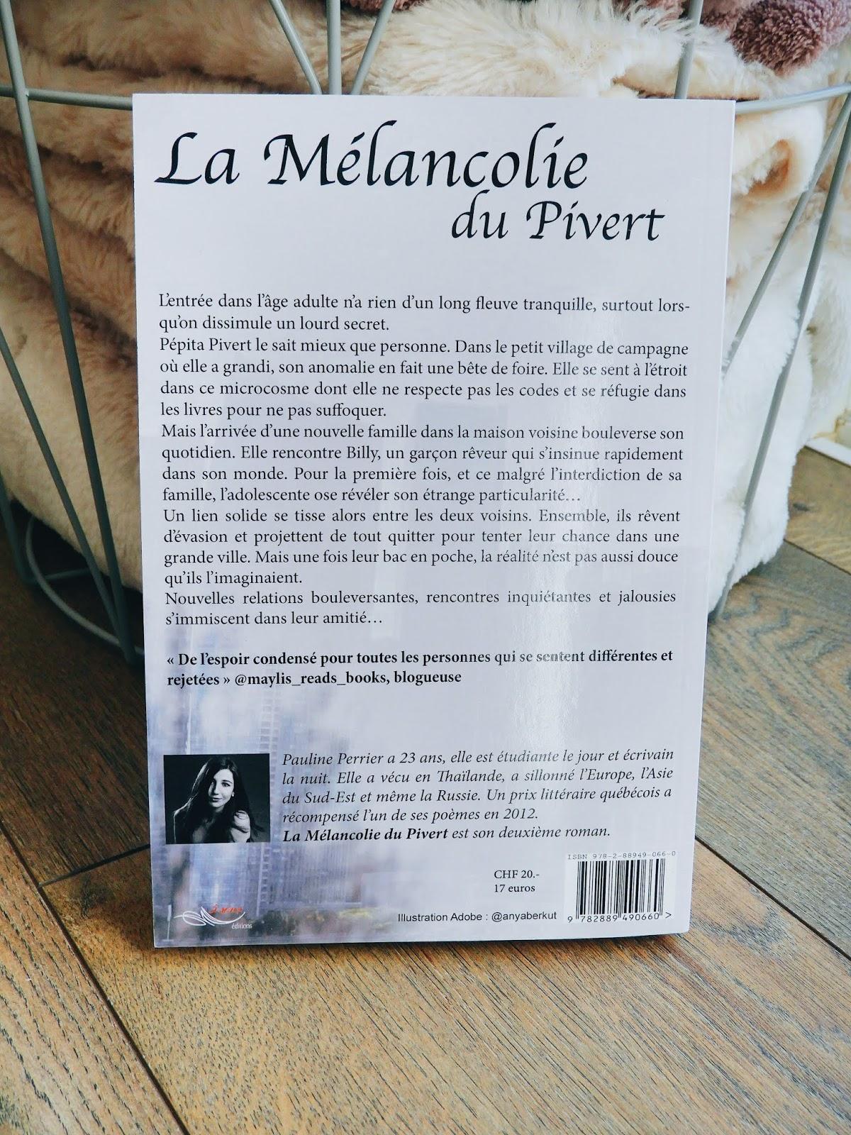 La Mélancolie du Pivert de Pauline Perrier