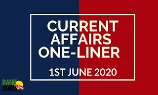 Current Affairs One-Liner: 1st June 2020