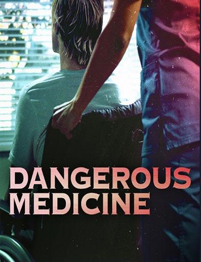 Pelicula Medicina peligrosa