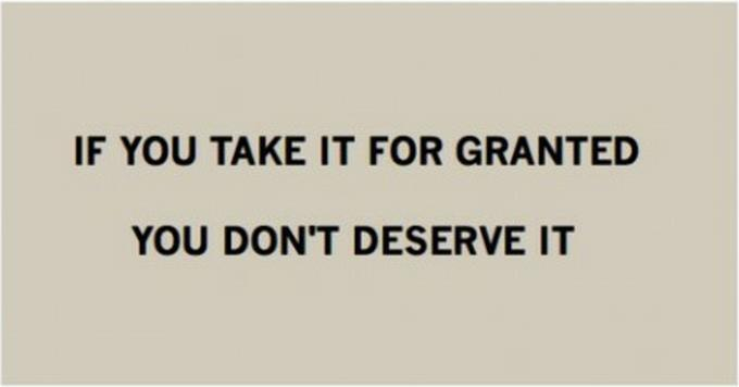 Don't Take Things For Granted