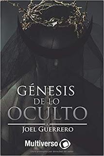 Génesis de lo Oculto - Joel Guerrero