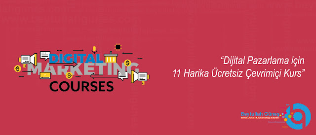 Dijital Pazarlama için 11 Harika Ücretsiz Çevrimiçi Kurs