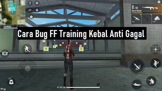 Cara Bug FF Training Kebal Anti Gagal
